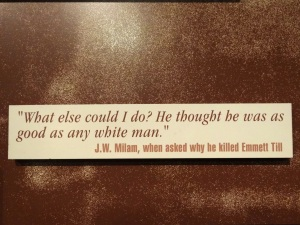 Display_with_Racist_Quote_from_Murderer_of_Emmett_Till_-_National_Civil_Rights_Museum_-_Downtown_Memphis_-_Tennessee_-_USA